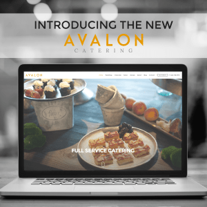 Avalon Catering Web Site Launch Graphic